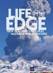 Life on the edge: New Zealand's natural hazards and disasters (2007)