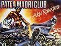 Pātea Māori Club's Aku raukura, 1984